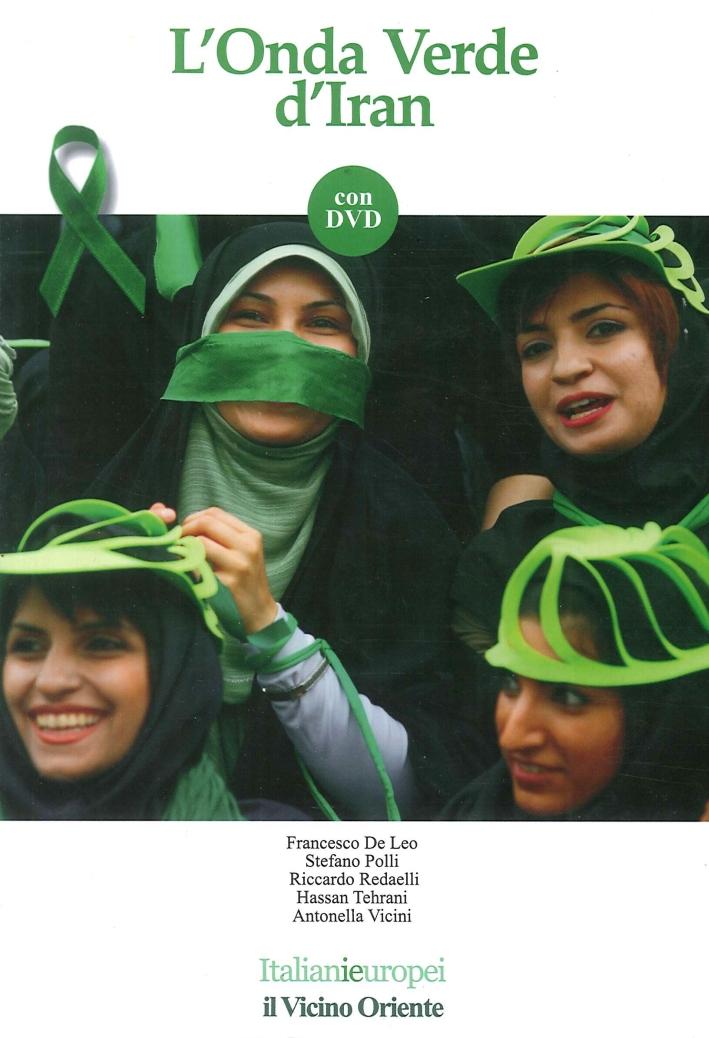 L'onda verde d'Iran. Con DVD