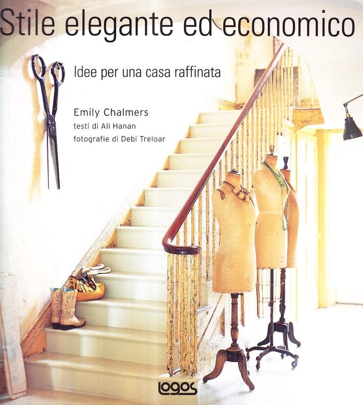 Stile elegante ed economico. Ediz. illustrata