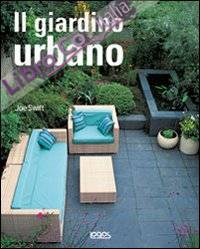 Il giardino urbano. Ediz. illustrata