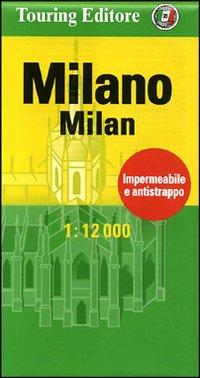 Milano-Milan 1:12.000. Ediz. bilingue