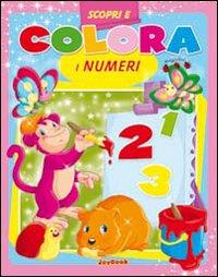 Scopri e Colora i Numeri. Con Gadget