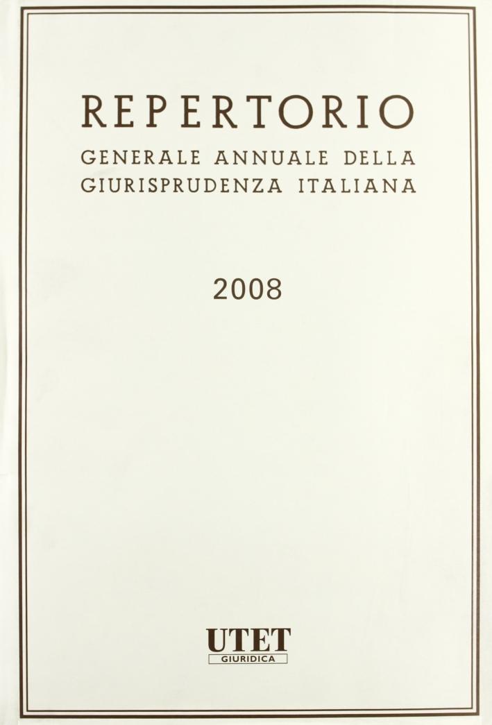 Repertorio della giurisprudenza italiana (2008)