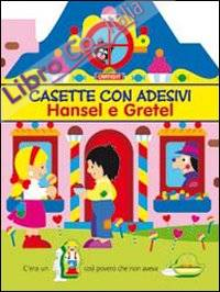 Hansel & Gretel. Casette con adesivi. Ediz. illustrata
