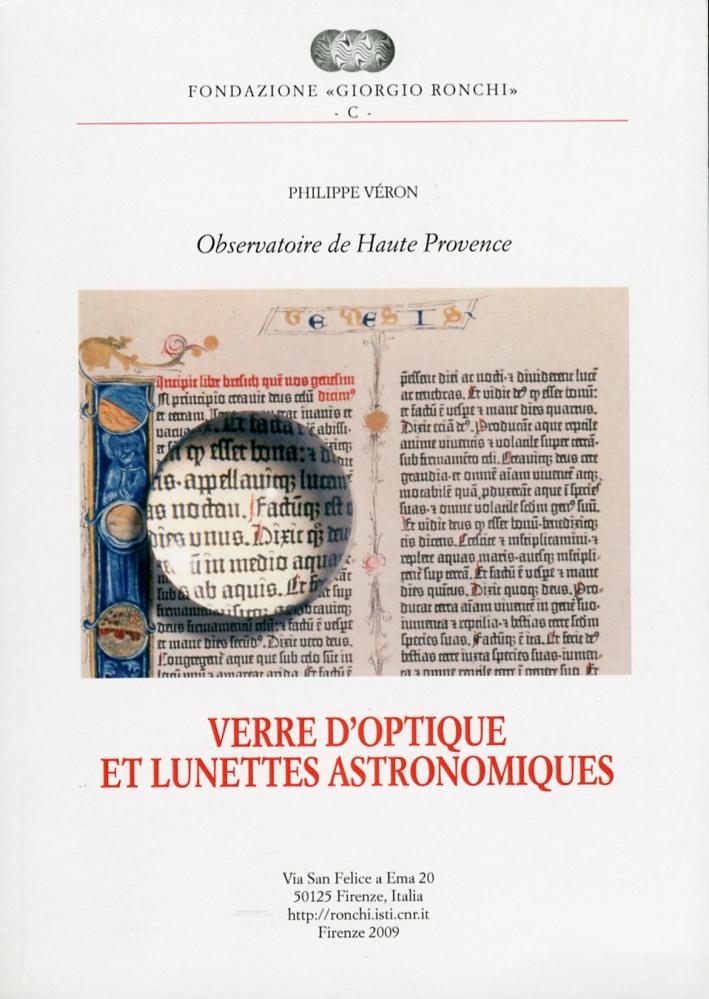 Observatoire de Haute Provence. Verres d'optiques et lunettes astronomiques