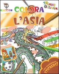Colora l'Asia. Con stickers. Ediz. illustrata