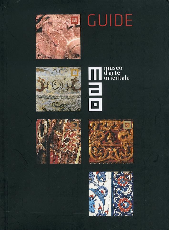 Museo d'arte orientale. Guide. Ediz. inglese