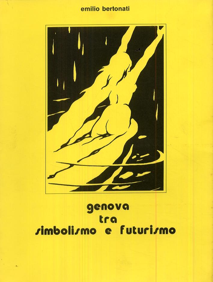 Genova tra simbolismo e futurismo.