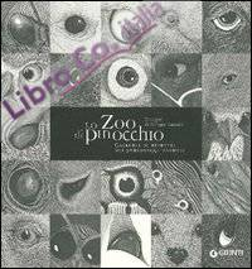 Lo Zoo di Pinocchio. Galleria di Ritratti dei Personaggi-Animali.
