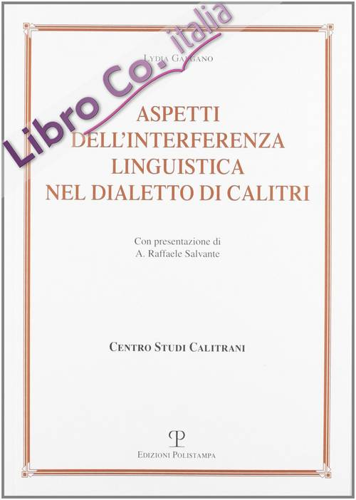 Aspetti dell'interferenza linguistica nel dialetto di Calitri.