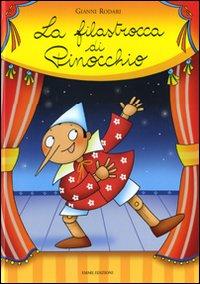 La filastrocca di Pinocchio. Ediz. illustrata