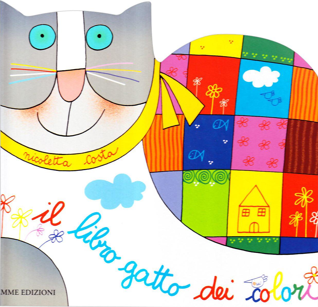 Il libro gatto dei colori. Ediz. illustrata