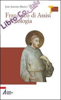 Francesco di Assisi e l'ecologia.