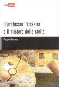 Il professor Trickster e il mistero delle stelle.