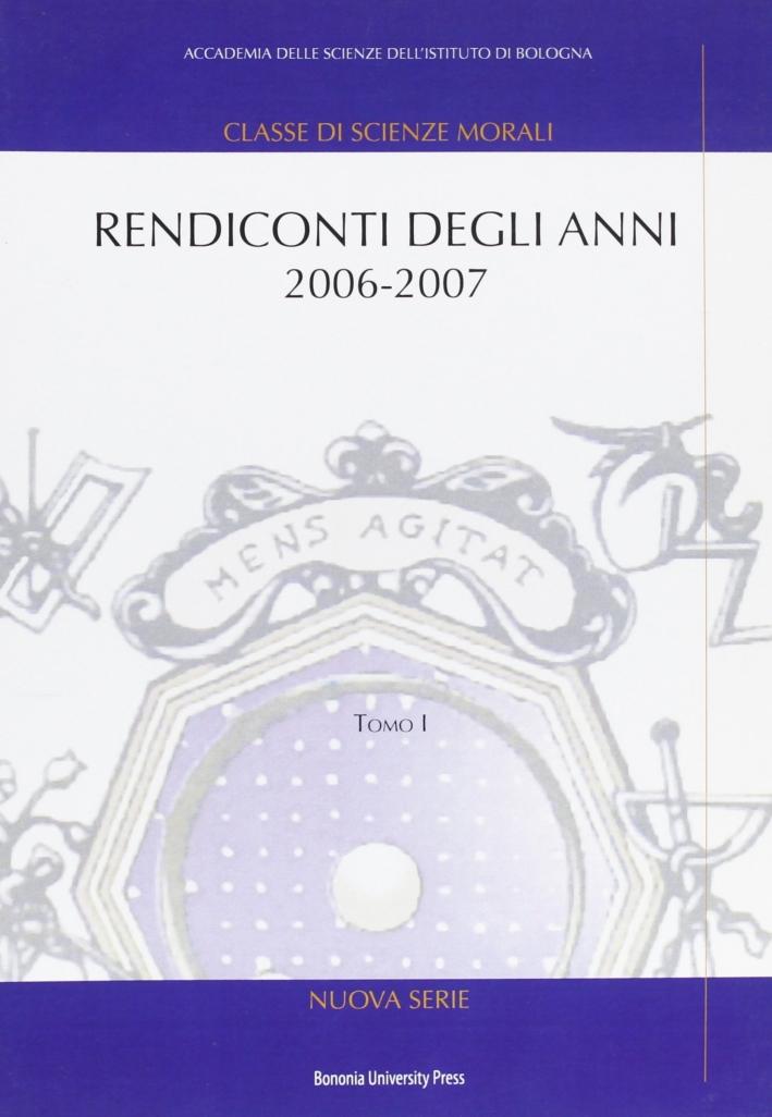 Accademia delle scienze di Bologna. Rendiconto degli anni 2006-2007