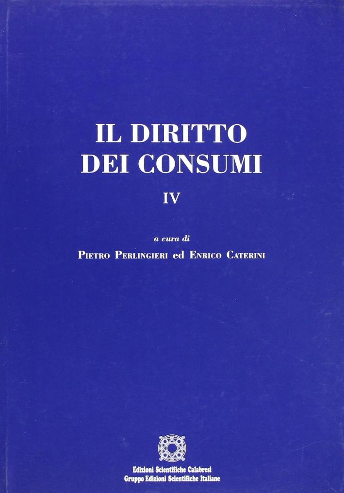 Il diritto dei consumi. Vol. 4