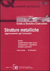 Strutture metalliche. Aggiornamenti agli Eurocodici. Ediz. illustrata