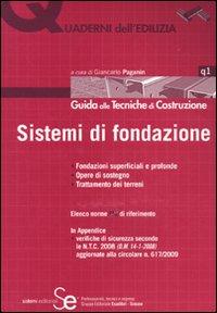 Sistemi di fondazione. Ediz. illustrata