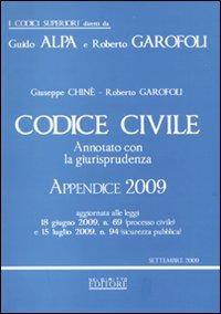 Codice civile. Annotato con la giurisprudenza 2008-Codice civile. Annotato con la giurisprudenza. Appendice 2009