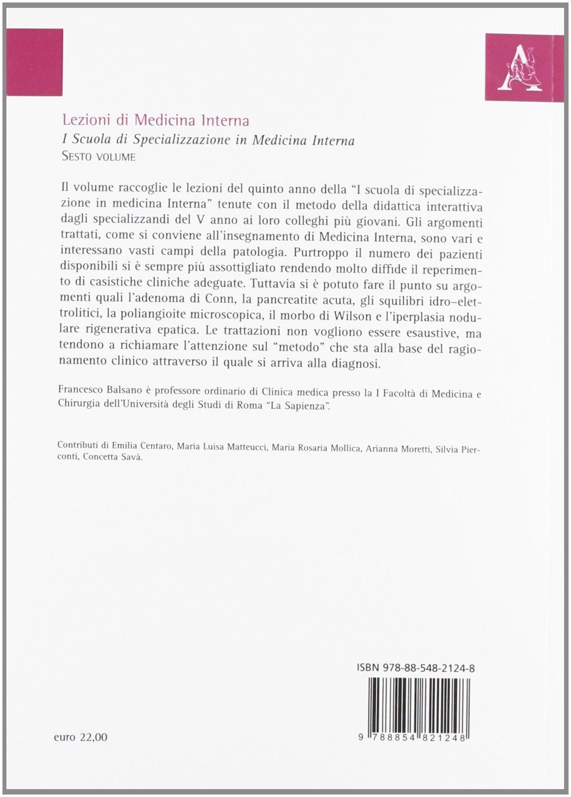 Lezioni di medicina interna. I Scuola di specializzazione in medicina interna. Vol. 6