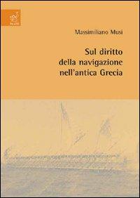 Sul diritto della navigazione nell'antica Grecia.