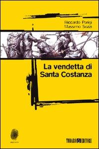 La vendetta di santa Costanza.