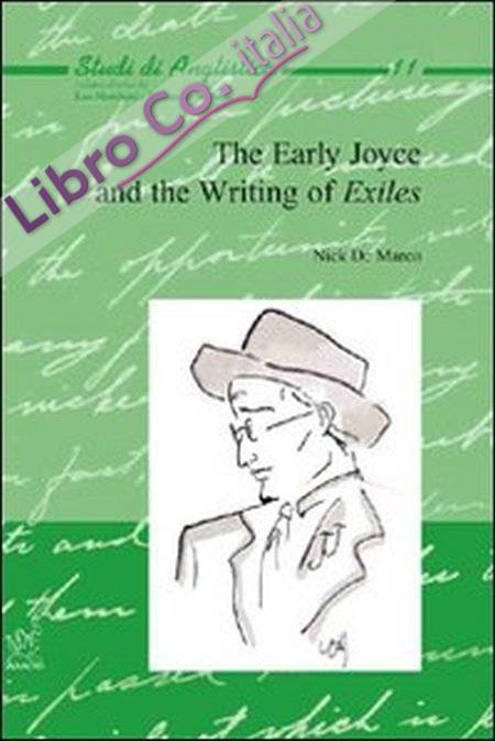 The early Joyce and the writing of exiles