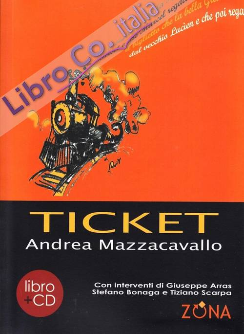 Ticket. Con CD Audio