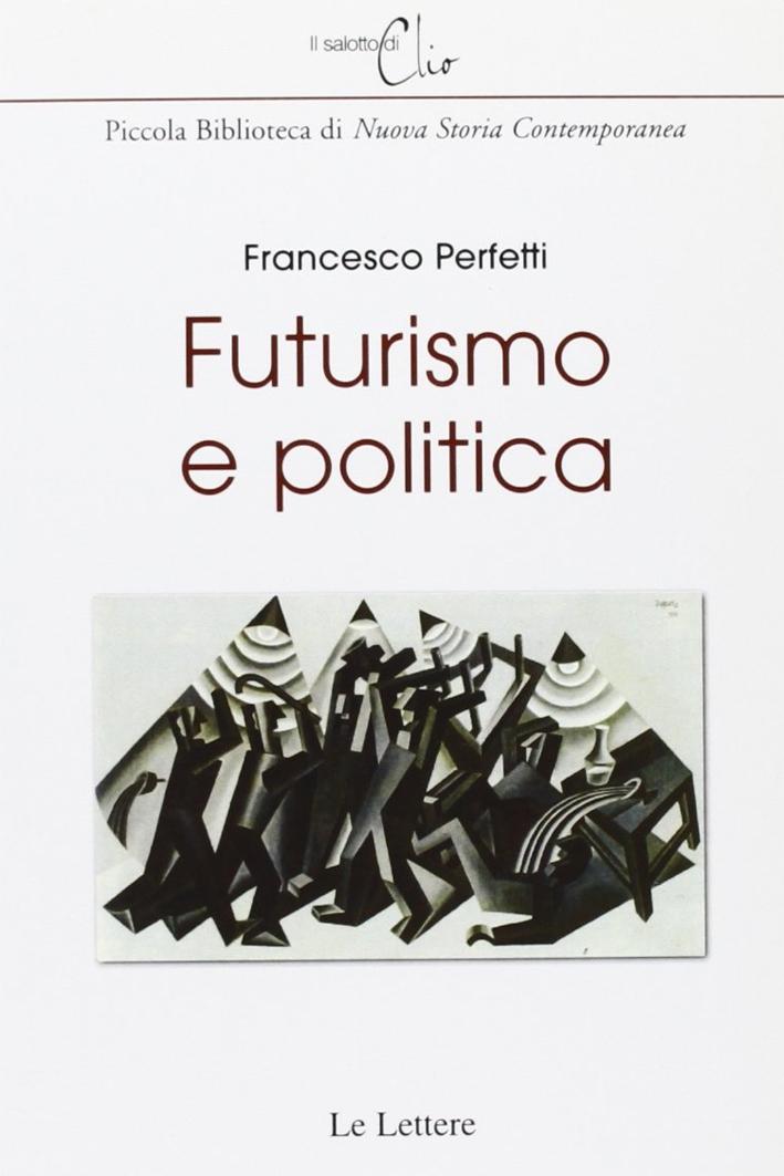 Futurismo e politica.