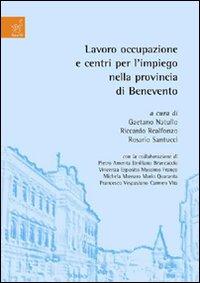 Lavoro, occupazione e centri per l'impiego nella provincia di Benevento