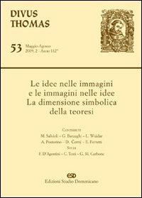 Divus Thomas. Vol. 53. Le idee nelle immagini e le immagini nelle idee. La dimensione simbolica della teoresi.