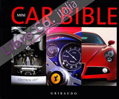 Car bible. Ediz. italiana