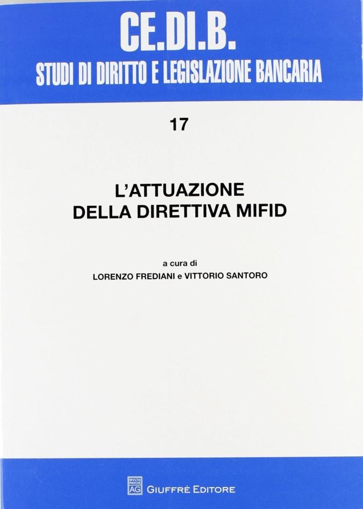 L'attuazione della direttiva MiFID. Atti del Convegno (Montepulciano, 17-19 aprile 2008)