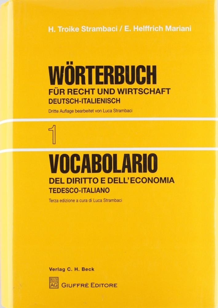 Vocabolario del diritto e dell'economia. Vol. 1: Tedesco-italiano