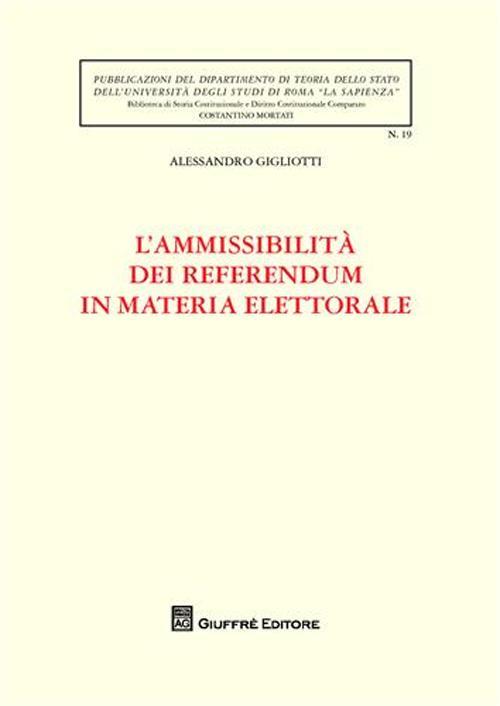 L'ammissibilità dei referendum in materia elettorale