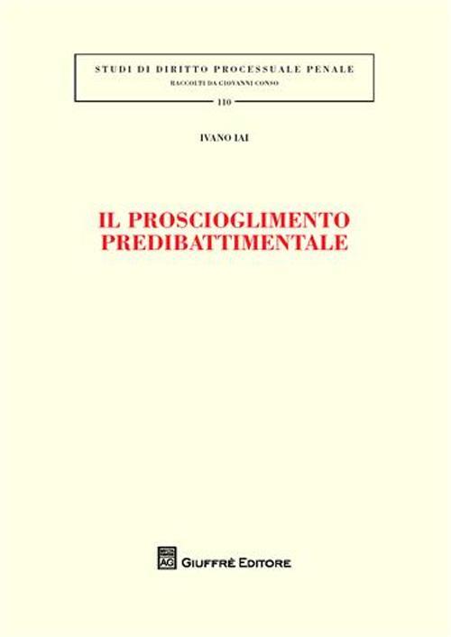 Il proscioglimento predibattimentale