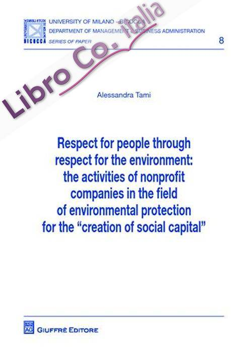 Respect for people throught respect fot the environment. The activities of nonprofit companies in the field of environmental protection...