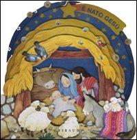 È nato Gesù. Ediz. illustrata