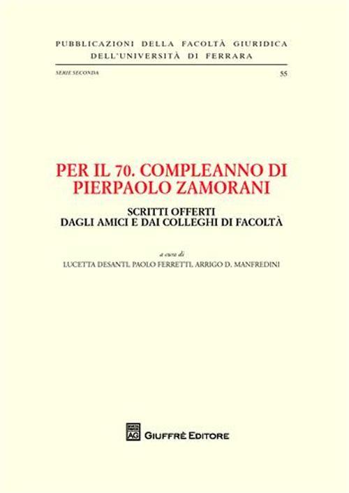 Per il 70° compleanno di Pierpaolo Zamorani