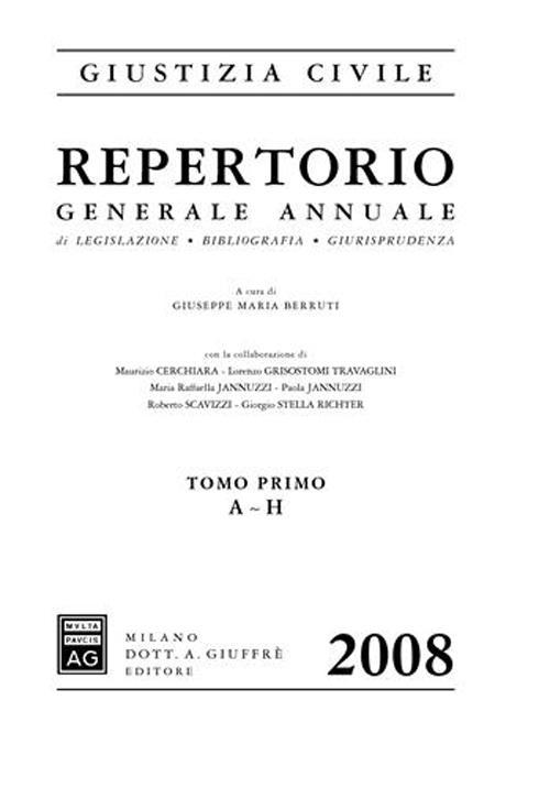 Repertorio generale annuale di legislazione, bibliografia, giurisprudenza 2008