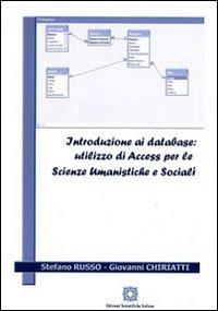 Introduzione ai database. Utilizzo di Access per la scienze umanistiche e sociali