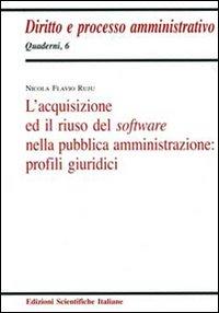 L'acquisizione ed il riuso del software nella pubblica amministrazione