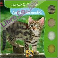 Animali domestici. Coccole & coccole. Ediz. illustrata