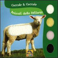 Animali della fattoria. Coccole & coccole. Ediz. illustrata