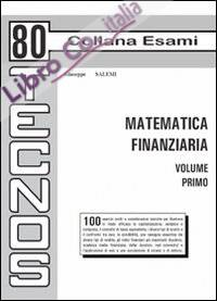 Matematica finanziaria. Vol. 1