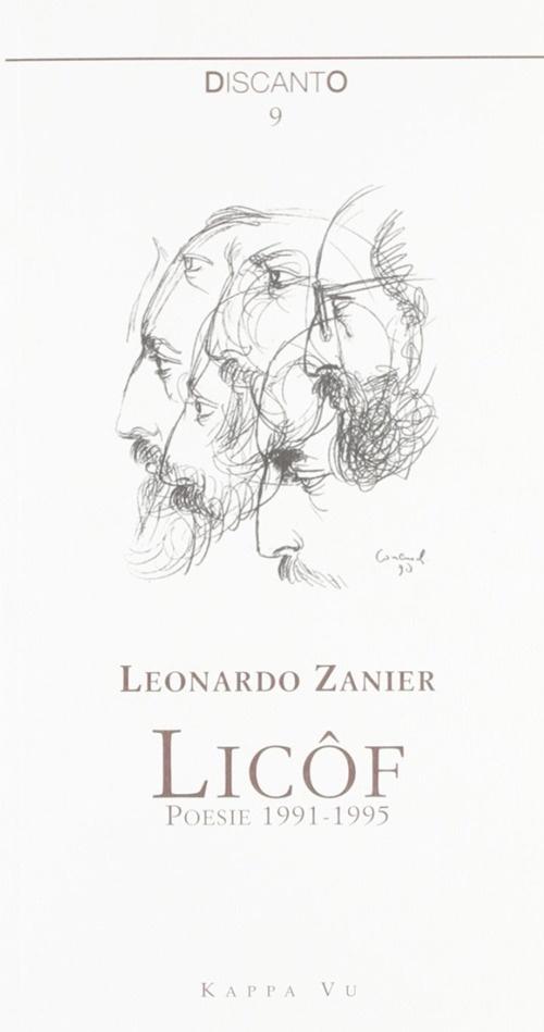 Licôf. Poesie 1991-1995. Testo italiano e friulano
