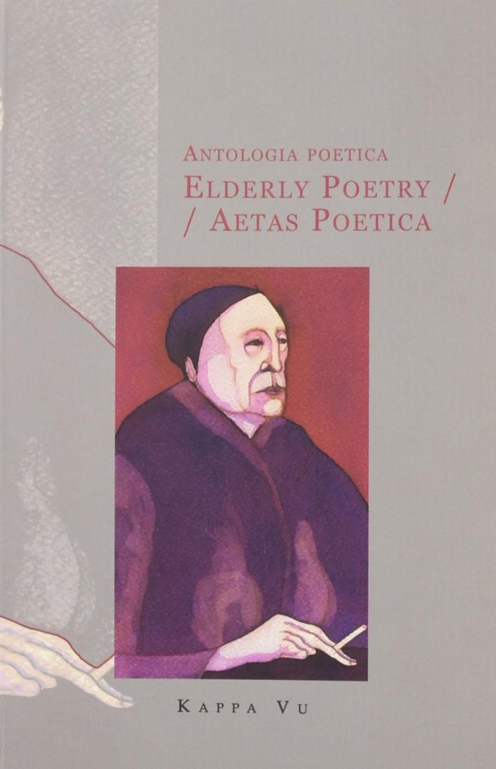 Antologia poeticaElderly poetryAetas poetica