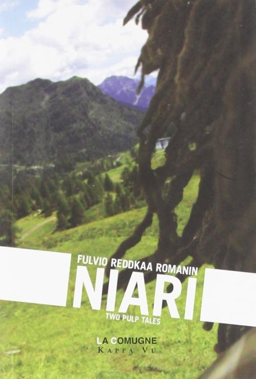 Niari. Two pulp tales