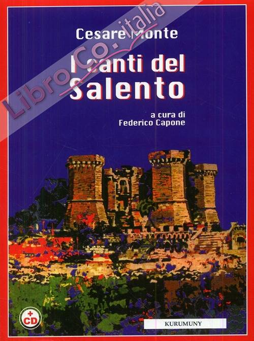 I Canti del Salento. [Coc CD-ROM]