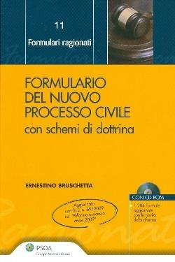 Formulario del Nuovo Processo Civile. Con CD-ROM