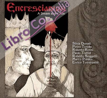 Encresciadum A dream and a tale